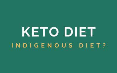 Keto Diet is the Indigenous Diet: A Historical Journey Through Nutrition